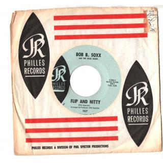Zip-A-Dee Doo-Dah  Flip And Nitty Bob B Soxx and The Blue Jeans Philles Records 107  1963 produced by Phil Spector