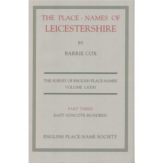 The Place-names of Leicestershire Part Three