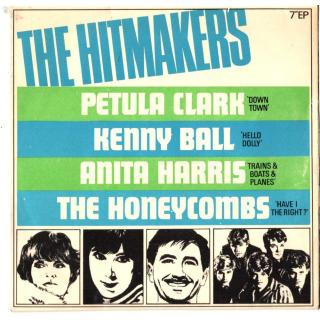 The Hitmakers Downtown Petula Clark Have I The Right Honeycombs Hello Dolly Kenny Ball etc PYE NEP 34100 1966.