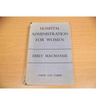 Hospital Administration For Women