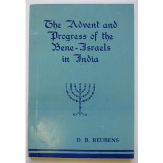 The Advent and Progress of the Bene-Israels in India