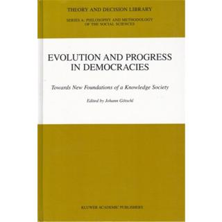 Evolution And Progress In Democracies: Towards New Foundations Of A Knowledge Society