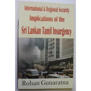 International and Regional Security: Implications of the Tamil Insurgency.