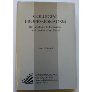 Collegial professionalism. The Academy, Individualism and the Common Good