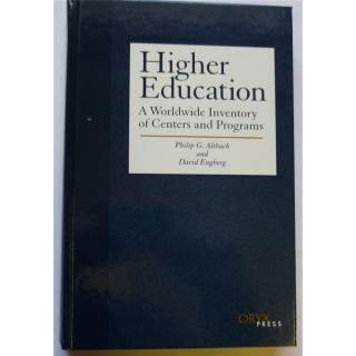 Higher Education a World Wide Inventory of Centers and Programs