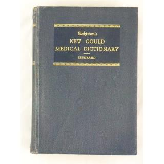 Blakiston's New Gould Medical Dictionary: Illustrated