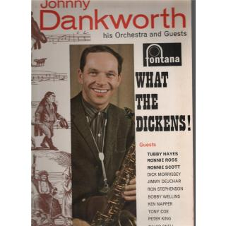 Johnny Dankworth, his orchestra and guests, What the Dickens