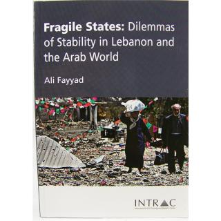 Fragile States: Dilemmas of Stability in Lebanon and the Arab World