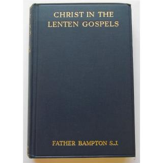 Christ in the Lenten Gospels and The New Religion