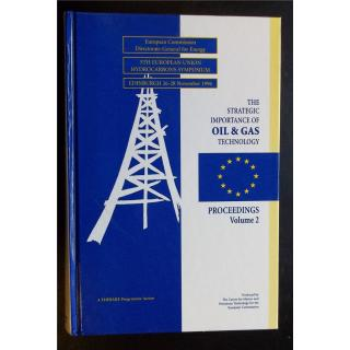Strategic Importance of Oil and Gas Technology: Proceedings of the 5th EU Hydrocarbons Symposium Volume 2