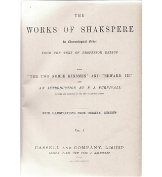 The Works of Shakespeare: From the text of Professor Delius Volumes I II and III