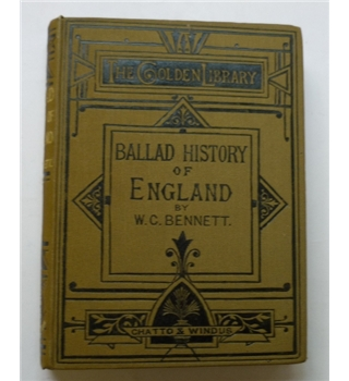 Ballad History of England and The States Sprung from Her