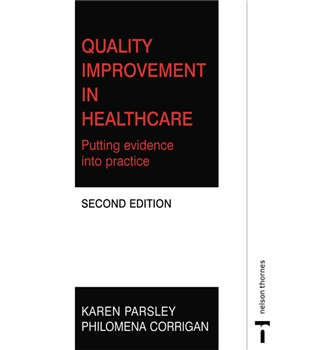 Quality improvements in nursing & healthcare