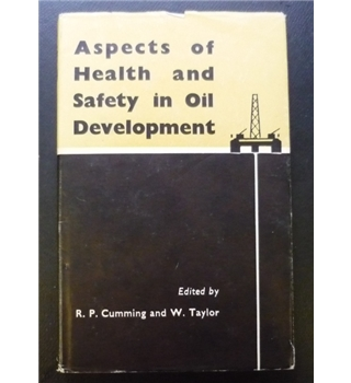 Aspects of Health and Safety in Oil Development