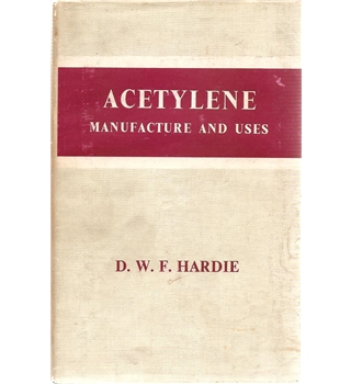 Acetylene Manufacture and Uses