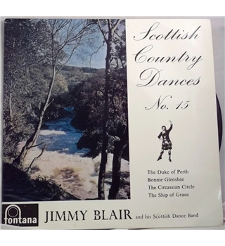 """Scottish Country Dances No.15"" 7inch EP by Jimmy Blair - TFE 17218"
