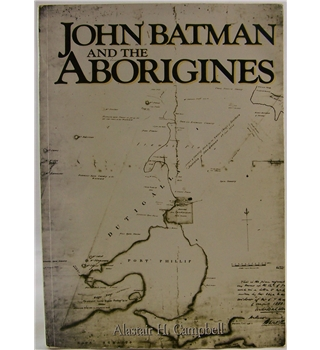 John Batman and the Aborigines