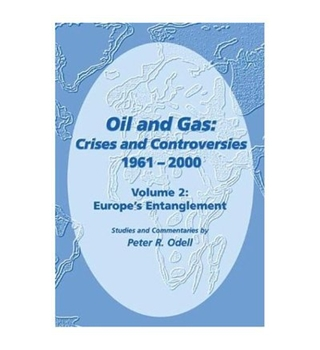 Oil and Gas:Crises and Controversies 1961-2000. Vol 2