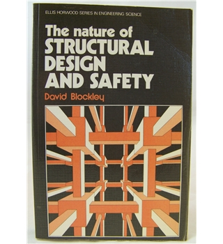 The Nature of Structural Design and Safety