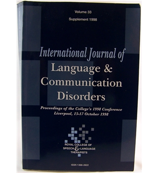 International Journal of Language & Communication Disorders Volume 33 Supplement 1998