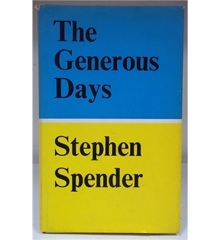The Generous Days - First Edition