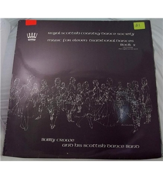 """Royal Scottish Dance Society - Music For Eleven Traditional Dances - Book 2"" LP by Bobby Crowe - RSCDS 11"