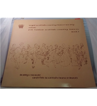 """Royal Scottish Dance Society - Music For Twelve Scottish Country Dances - Book 3"" LP by Bobby Crowe - RSCDS 16"