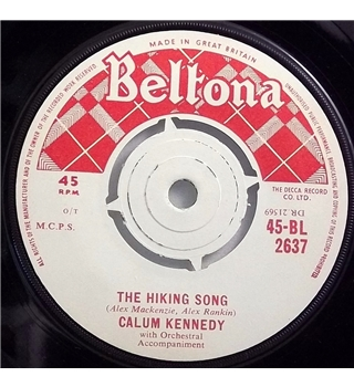 """The Hiking Song"" Beltona 7inch by Calum Kennedy - BL 2637"