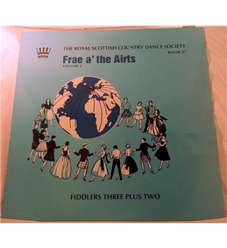 """Frae The Airts -Volume 2"" LP by Fiddlers Three Plus Two - RSCDS 45"