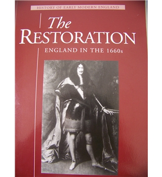 The Restoration - England in the 1660s