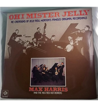"""Oh! Mister Jelly"" LP by Max Harris - NSPL 18455"