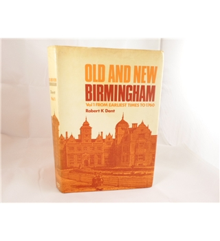 Old and New Birmingham Vol 1