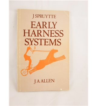 Early Harness Systems