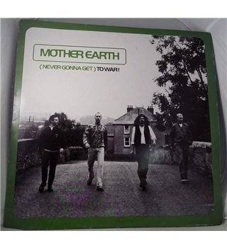 """Never Gonna Get To War"" 12inch by Mother Earth - FOCUS 10T"