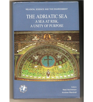 The Adrian Sea: A Sea at Risk A Unity of Purpose