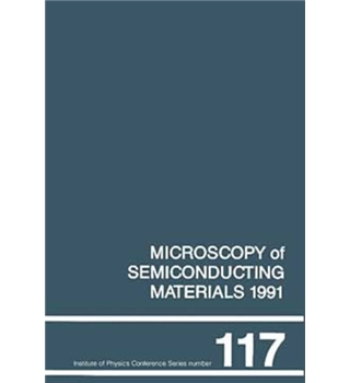 Microscopy of Semiconducting Materials 1991