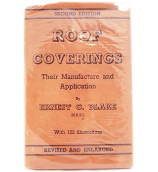 Roof Coverings – Their Manufacture and Application