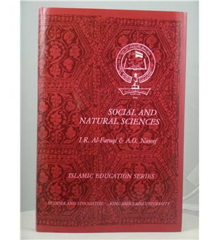 Social and Natural Sciences : The Islamic Perspective