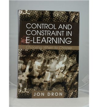 Control and Constraint in E-learning