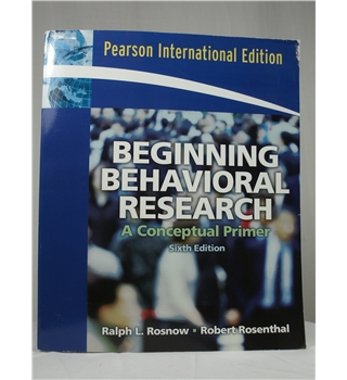 Beginning Behavioral Research - A Conceptual Primer