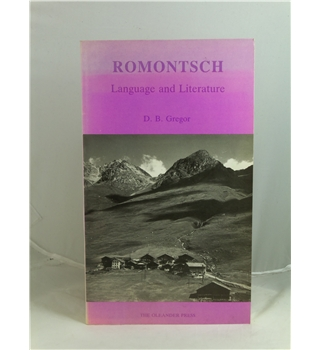 Romontsch - Language and Literature - The Sursilvan Raeto-Roma - First Edition