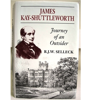 James Kay-Shuttleworth: Journey of an Outsider