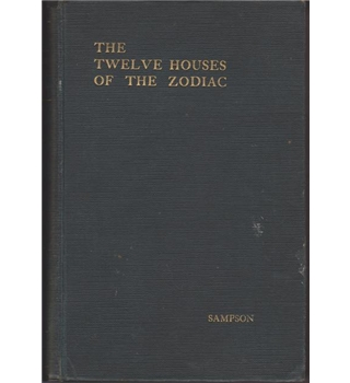 The Twelve Houses Of The Zodiac