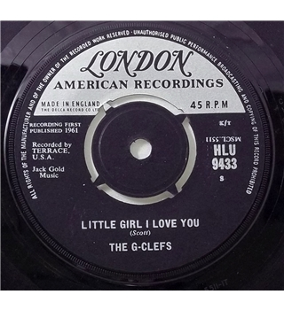 """Little Girl I Love You"" 7inch by The G-Clefs - HLU 9433"