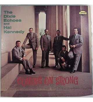"""Coming On Strong"" LP by The Dixie Echoes & Hal Kennedy - CA 4623 LP"