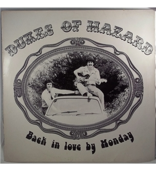 """Back In Love By Monday"" LP by Dukes Of Hazard - GN1"