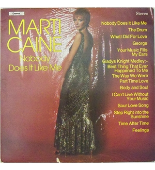 Nobody Does It Like Me - Marti Caine - CHVL 137
