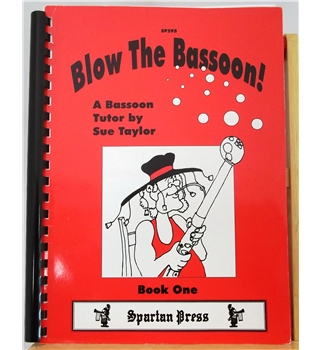 Blow the Bassoon! Book One