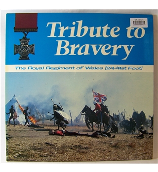 Tribute To Bravery - Regimental Band & Choir Royal Regiment of Wales - DR6
