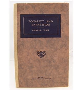Cooke, Greville - Tonality and Expression